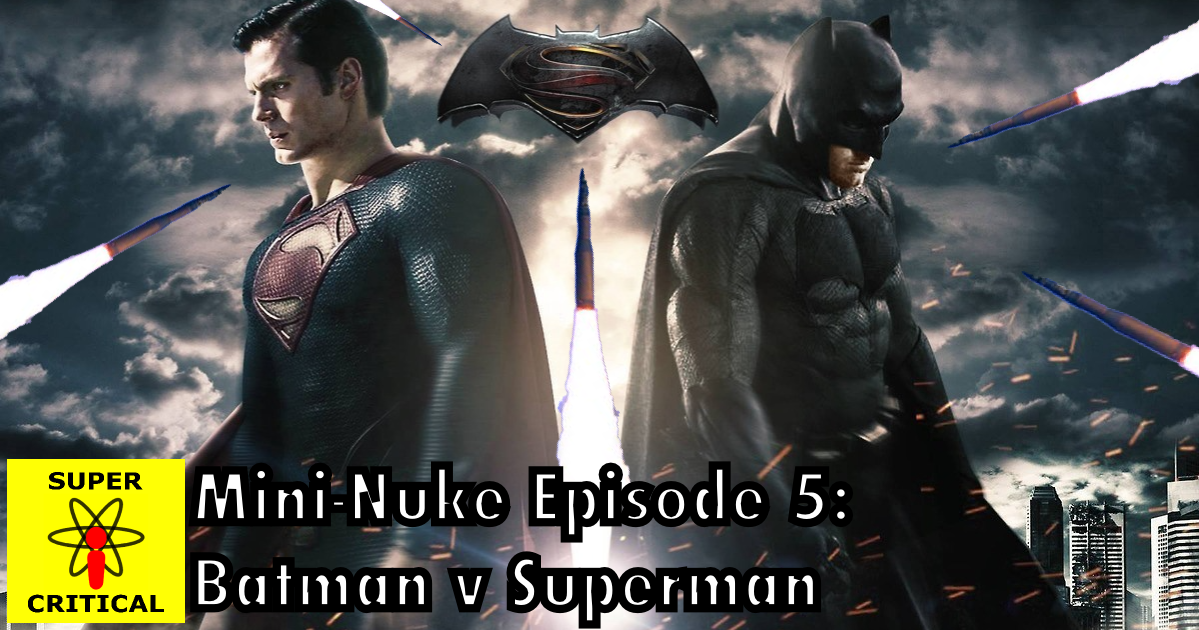 Mini-Nuke Ep5 - BvS-Facebook-thumbnail